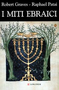 Libro I miti ebraici Robert Graves , Raphael Patai