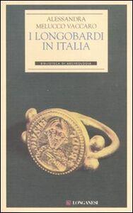 Libro I longobardi in Italia Alessandra Melucco Vaccaro