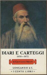 Libro Diari e carteggi (1858-1872) Giovanni Miani
