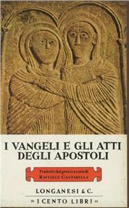 I Vangeli e gli Atti degli Apostoli