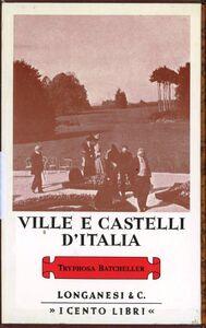 Libro Ville e castelli d'Italia Tryphosa Bates-Batcheller
