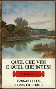 Libro Quel che vidi e quel che intesi Nino Costa