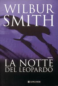 Libro La notte del leopardo Wilbur Smith
