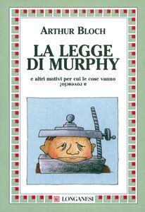 Libro La legge di Murphy Arthur Bloch