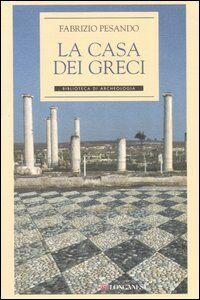 La casa dei Greci