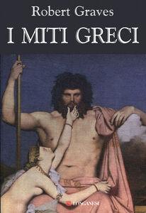Libro I miti greci Robert Graves