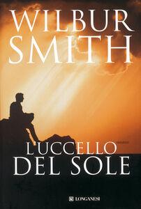 Libro L' Uccello del Sole Wilbur Smith