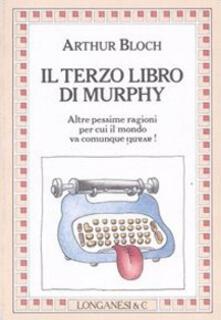 Ilmeglio-delweb.it Il terzo libro di Murphy Image
