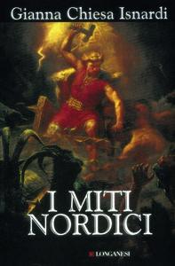 Libro I miti nordici Gianna Chiesa Isnardi