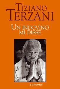Libro Un indovino mi disse Tiziano Terzani