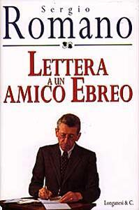 Lettera a un amico ebreo - Sergio Romano - copertina