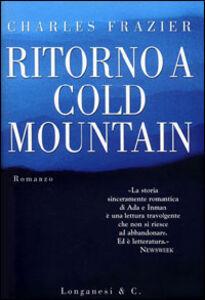 Foto Cover di Ritorno a Cold Mountain, Libro di Charles Frazier, edito da Longanesi