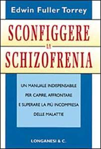 Sconfiggere la schizofrenia