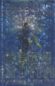 Libro Segni di vita. La biologia di Star Trek Susan Jenkins , Robert C. Jenkins