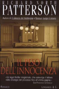 Libro Il peso dell'innocenza Richard N. Patterson
