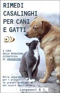 Libro Rimedi casalinghi per cani e gatti