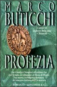 Libro Profezia Marco Buticchi