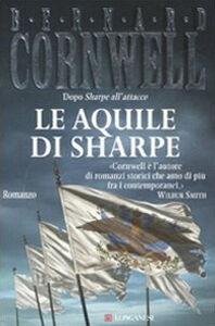 Libro Le aquile di Sharpe Bernard Cornwell