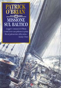 Libro Missione sul Baltico Patrick O'Brian
