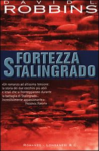 Libro Fortezza Stalingrado David L. Robbins
