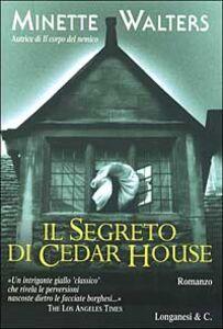 Libro Il segreto di Cedar House Minette Walters