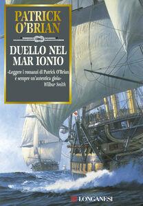 Foto Cover di Duello nel mar Ionio, Libro di Patrick O'Brian, edito da Longanesi