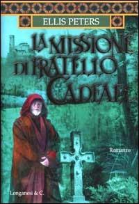 La La missione di fratello Cadfael - Peters Ellis - wuz.it