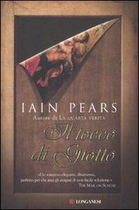 Foto Cover di Il tocco di Giotto, Libro di Iain Pears, edito da Longanesi