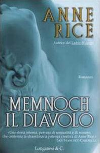 Libro Memnoch il diavolo Anne Rice