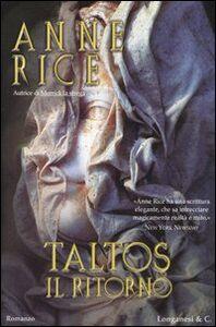 Libro Taltos. Il ritorno Anne Rice