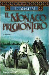 Libro Il monaco prigioniero Ellis Peters
