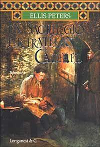 Un sacrilegio per fratello Cadfael