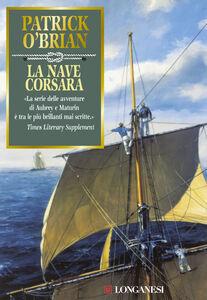 Libro La nave corsara Patrick O'Brian