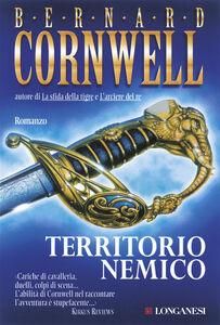 Foto Cover di Territorio nemico, Libro di Bernard Cornwell, edito da Longanesi