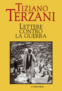 Libro Lettere contro la guerra Tiziano Terzani