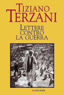 Lettere contro la guerra - Tiziano Terzani - copertina