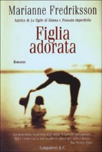 Libro Figlia adorata Marianne Fredriksson