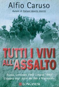 Libro Tutti i vivi all'assalto Alfio Caruso