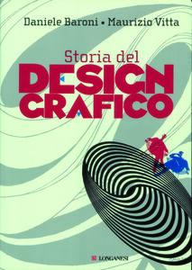 Libro Storia del design grafico Daniele Baroni , Maurizio Vitta