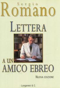 Libro Lettera a un amico ebreo Sergio Romano