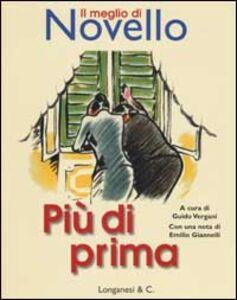 Foto Cover di Più di prima, Libro di Giuseppe Novello, edito da Longanesi