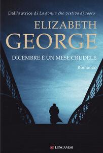 Libro Dicembre è un mese crudele Elizabeth George