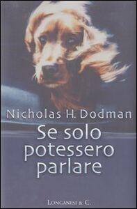 Libro Se solo potessero parlare Nicholas H. Dodman
