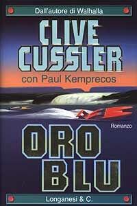 Libro Oro blu Clive Cussler , Paul Kemprecos