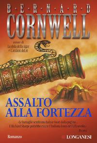 Assalto alla fortezza - Cornwell Bernard - wuz.it
