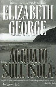 Foto Cover di Agguato sull'isola, Libro di Elizabeth George, edito da Longanesi