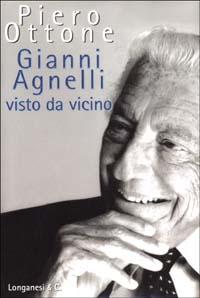 Gianni Agnelli visto da vicino