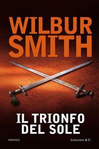 Libro Il trionfo del sole Wilbur Smith