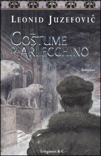 Il Il costume di Arlecchino - Juzefovic Leonid - wuz.it