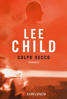Colpo secco - Lee Child - copertina